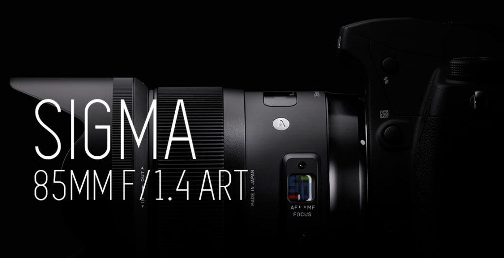 Sigma 85mm f1.4 ART - Giấc mơ có thực?   50mm Vietnam