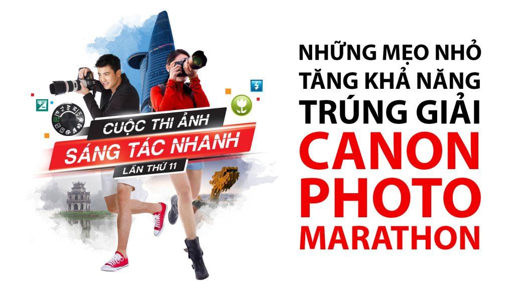[Video] Những mẹo nhỏ thắng giải Canon Photo Marathon   50mm Vietnam