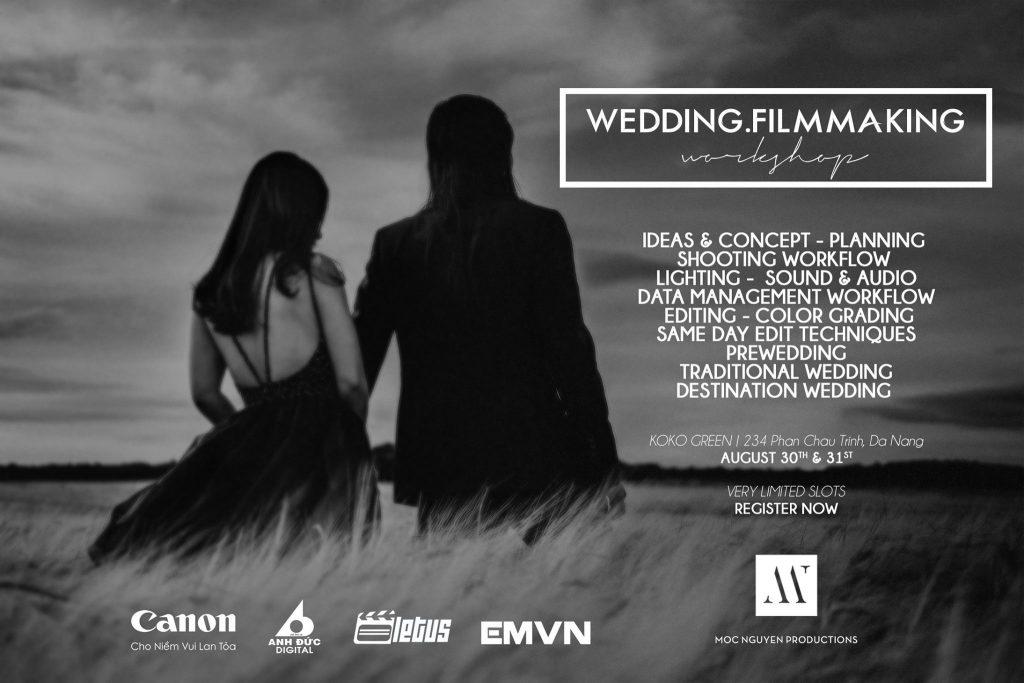 Wedding Filmmaking Workshop By Moc Nguyen | 50mm Vietnam
